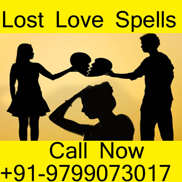 Lost Love Spells - How To Bring Back My Ex Lover