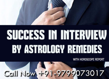 Astrology Tips and Remedy To Get Success In Job, Interview